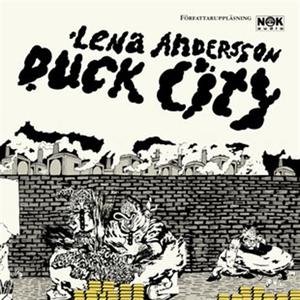 Duck City (ljudbok) av Lena Andersson