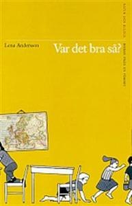 Var det bra så? (ljudbok) av Lena Andersson