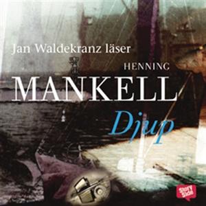 Djup (ljudbok) av Henning Mankell