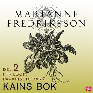 Kains bok (ljudbok) av Marianne Fredriksson