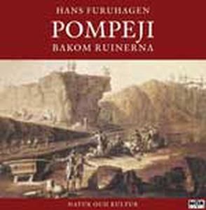 Pompeji bakom ruinerna (ljudbok) av Hans Furuha