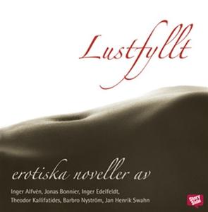 Lustfyllt (ljudbok) av Jan Henrik Swahn, Theodo