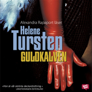 Guldkalven (ljudbok) av Helene Tursten