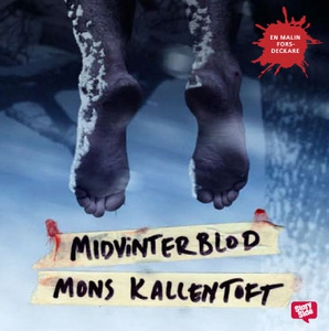 Midvinterblod (ljudbok) av Mons Kallentoft