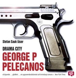 Drama city (ljudbok) av George P Pelecanos