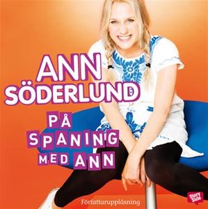 På spaning med Ann (ljudbok) av Ann Söderlund