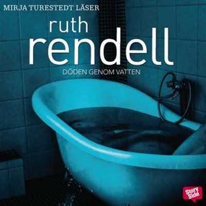 Döden genom vatten (ljudbok) av Ruth Rendell