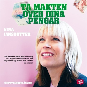 Ta makten över dina pengar (ljudbok) av Nina Ja