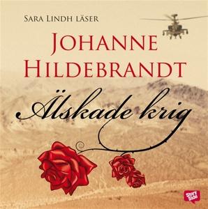 Älskade krig (ljudbok) av Johanne Hildebrandt