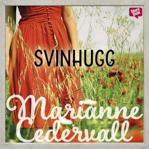 Svinhugg (ljudbok) av Marianne Cedervall