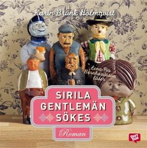 Sirila gentlemän sökes (ljudbok) av Karin Brunk