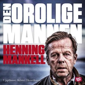 Den orolige mannen (ljudbok) av Henning Mankell
