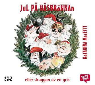 Jul på Näsbrännan (ljudbok) av Katarina Mazetti