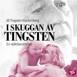 I skuggan av Tingsten (ljudbok) av Jill Tingste
