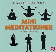 Minimeditationer - en stunds närvaro