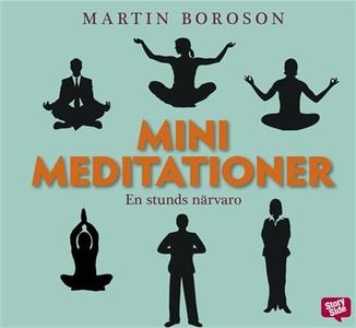 Minimeditationer - en stunds närvaro (ljudbok)