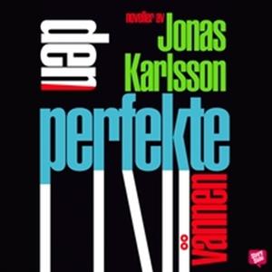 Den perfekte vännen (ljudbok) av Jonas Karlsson