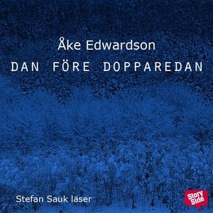 Dan före dopparedan (ljudbok) av Åke Edwardson