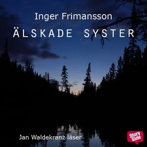 Älskade syster (ljudbok) av Inger Frimansson