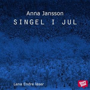 Singel i jul (ljudbok) av Anna Jansson