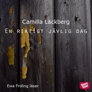 En riktigt jävlig dag (ljudbok) av Camilla Läck