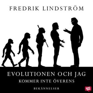 Evolutionen och jag kommer inte överens (ljudbo
