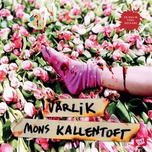 Vårlik (ljudbok) av Mons Kallentoft
