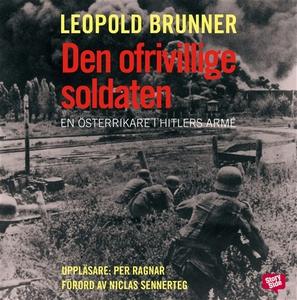 Den ofrivillige soldaten (ljudbok) av Leopold B