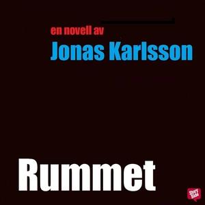 Rummet (ljudbok) av Jonas Karlsson