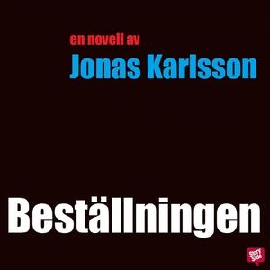 Beställningen (ljudbok) av Jonas Karlsson