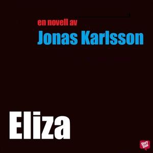 Eliza (ljudbok) av Jonas Karlsson