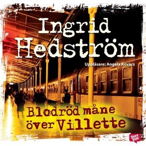 Blodröd måne över Villette (ljudbok) av Ingrid