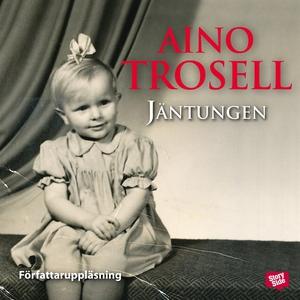 Jäntungen (ljudbok) av Aino Trosell