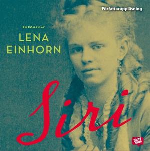Siri (ljudbok) av Lena Einhorn