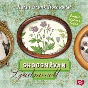 Skogsnävan (ljudbok) av Karin Brunk Holmqvist