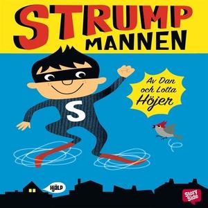 Strumpmannen (ljudbok) av Dan Höjer, Lotta Höje
