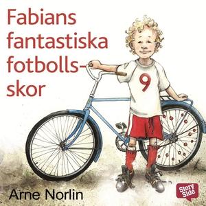 Fabians fantastiska fotbollsskor (ljudbok) av A