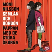 Semlan och Gordon: Pappan med de stora skorna
