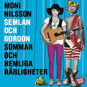 Semlan och Gordon: Sommar och hemliga härlighet