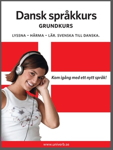 Dansk språkkurs grundkurs (ljudbok) av  Univerb
