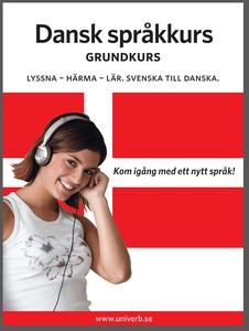 Dansk språkkurs grundkurs (ljudbok) av Univerb,