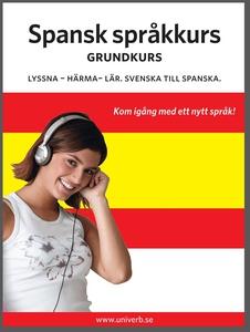 Spansk språkkurs grundkurs (ljudbok) av  Univer