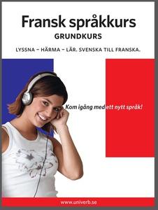 Fransk språkkurs grundkurs (ljudbok) av Univerb