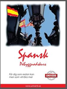 Spansk språkkurs påbyggnadskurs (ljudbok) av  U