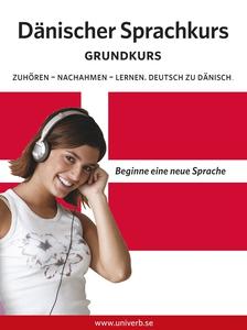 Dänischer Sprachkurs Grundkurs (ljudbok) av Uni