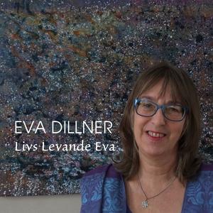 Livs Levande Eva (ljudbok) av Eva Dillner