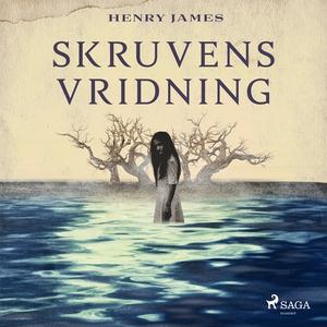 Skruvens vridning (ljudbok) av Henry James