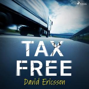 Taxfree (ljudbok) av David Ericsson