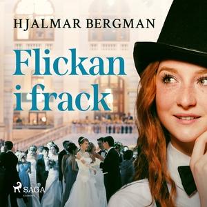 Flickan i frack (ljudbok) av Hjalmar  Bergman