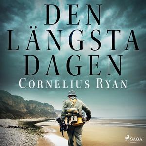 Den längsta dagen (ljudbok) av Cornelius Ryan